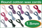 1.5mm (one and half mm) round cotton wax cords