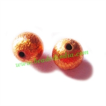 Copper Brushed Beads, size: 8mm, weight: 0.79 grams.